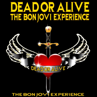 Dead or Alive The Bon Jovi Experience