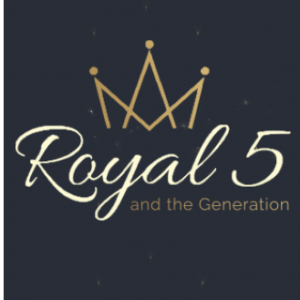 Royal 5 And The Generation