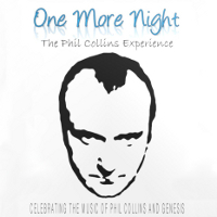 One More Night – The Phil Collins Experience