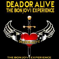 Dead or Alive The Bon Jovi Experience