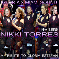 Gloria's Miami Sound featuring Nikki Torres