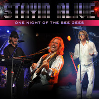 Stayin' Alive: Tribute to the Bee Gees